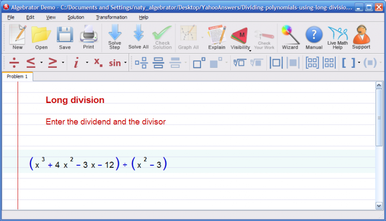 Algebrator can help you divide polynomials by using the long division ...